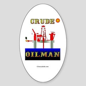Crude Oilman Oval Sticker