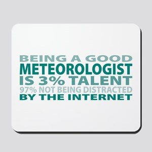 Good Meteorologist Mousepad