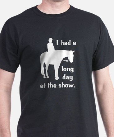 Long Day At The Show T-Shirt