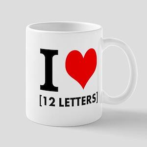 I Heart Your Text 12 Letters 11 oz Ceramic Mug