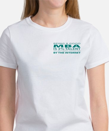 Good MBA Women's T-Shirt