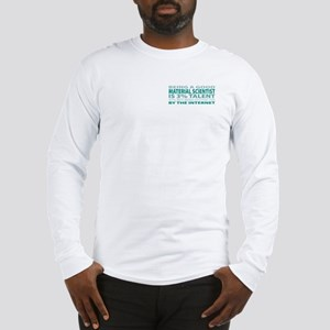 Good Material Scientist Long Sleeve T-Shirt