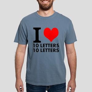 I Heart Your Text 20 Let Mens Comfort Colors Shirt