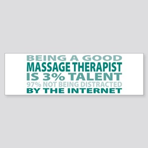 Good Massage Therapist Bumper Sticker