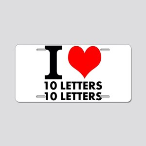 I Heart Your Text 20 Letter Aluminum License Plate