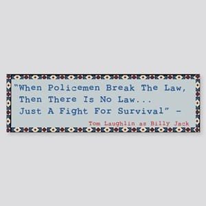 Billy Jack Quote Bumper Sticker