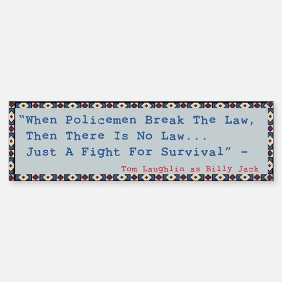 Billy Jack Quote Bumper Car Car Sticker