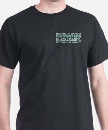 Good Maintenance Guru T-Shirt