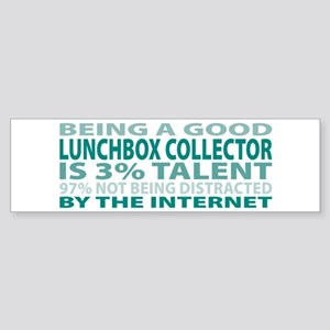 Good Lunchbox Collector Bumper Sticker