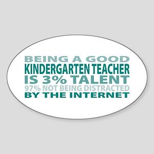 Good Kindergarten Teacher Oval Sticker