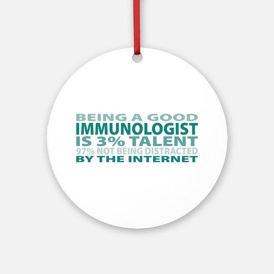 Good Immunologist Ornament (Round)