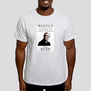 Wanted: President Bush Light T-Shirt