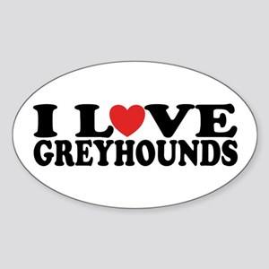I Love Greyhounds Oval Sticker