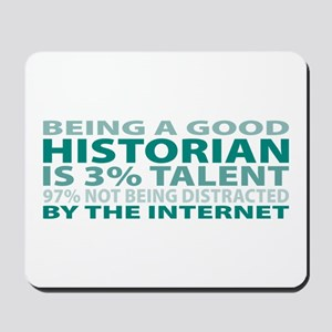 Good Historian Mousepad