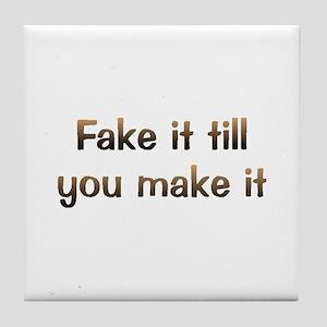 CW Fake It Tile Coaster