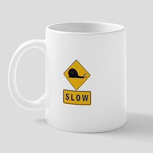 Slow Person Coffee Mug