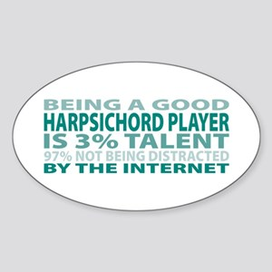 Good Harpsichord Player Oval Sticker