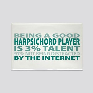 Good Harpsichord Player Rectangle Magnet
