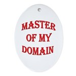 Master of My Domain Oval Ornament