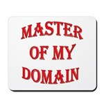 Master of My Domain Mousepad