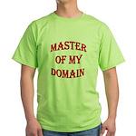 Master of My Domain Green T-Shirt