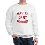 Master of My Domain Sweatshirt