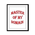 Master of My Domain Framed Panel Print