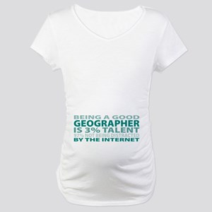 Good Geographer Maternity T-Shirt