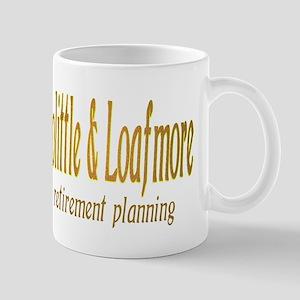 Dolittle & Loafmore retiremen Mug