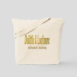 Dolittle & Loafmore retiremen Tote Bag
