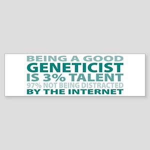 Good Geneticist Bumper Sticker