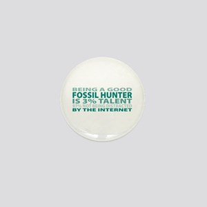 Good Fossil Hunter Mini Button