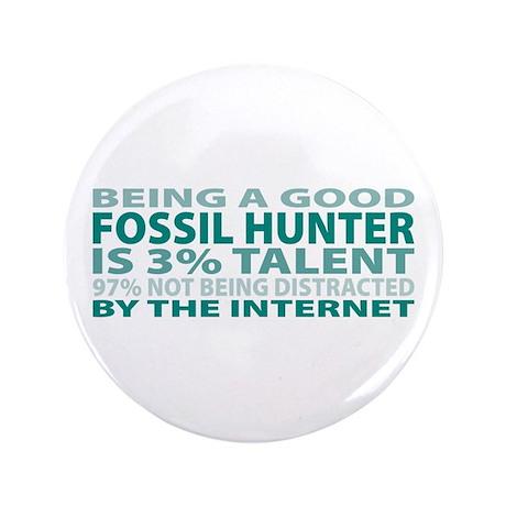 "Good Fossil Hunter 3.5"" Button"