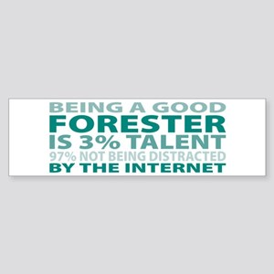 Good Forester Bumper Sticker