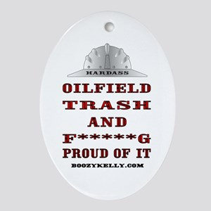 Hardass Oilfield Trash Ornament (Oval)