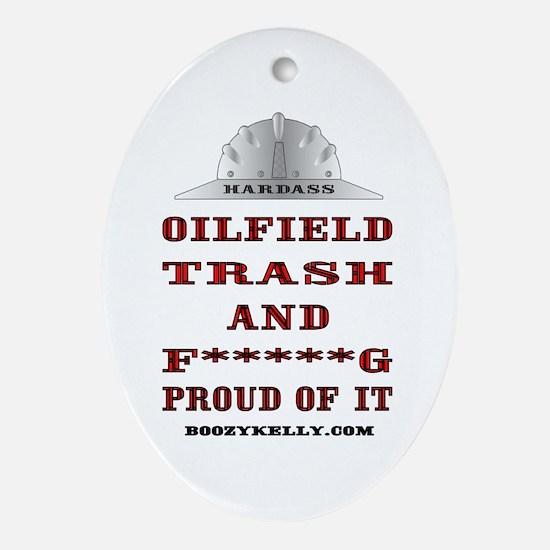 Hardass Oilfield Trash Ornament (Oval)