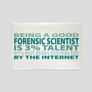 Good Forensic Scientist Rectangle Magnet