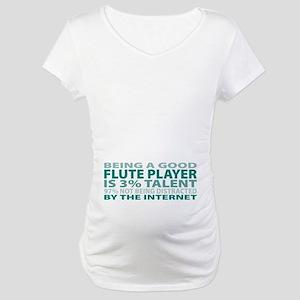 Good Flute Player Maternity T-Shirt