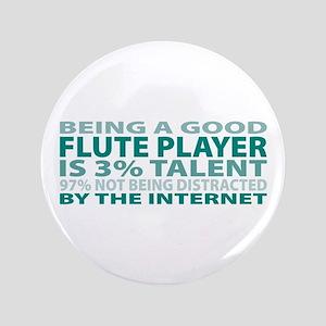 "Good Flute Player 3.5"" Button"
