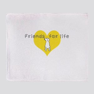 Friends for life Throw Blanket