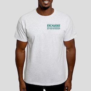 Good FBI Agent Light T-Shirt