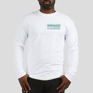 Good Epidemiologist Long Sleeve T-Shirt
