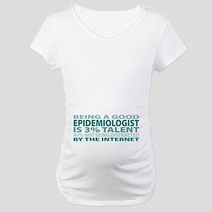 Good Epidemiologist Maternity T-Shirt