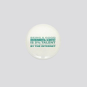 Good Environmental Scientist Mini Button