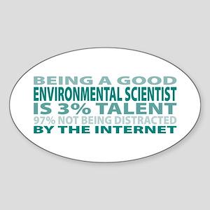 Good Environmental Scientist Oval Sticker
