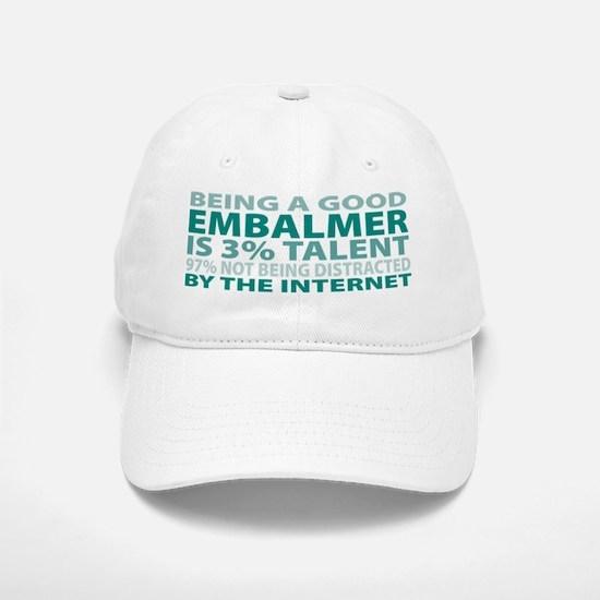 Good Embalmer Baseball Baseball Cap