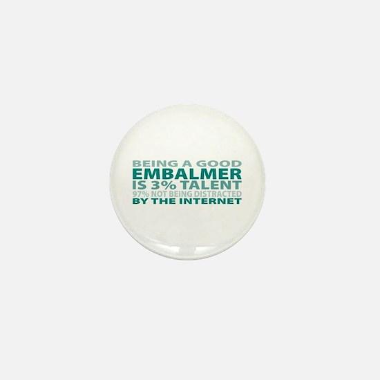 Good Embalmer Mini Button