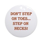 Step On Necks Ornament (Round)