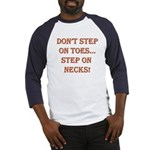 Step On Necks Baseball Jersey