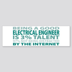 Good Electrical Engineer Bumper Sticker